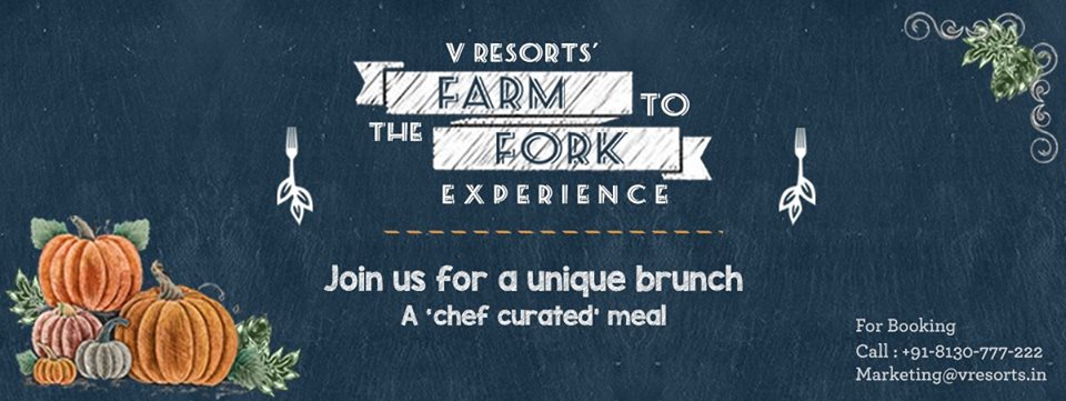 Farm To Fork. Picture courtesy: V Resorts Facebook page