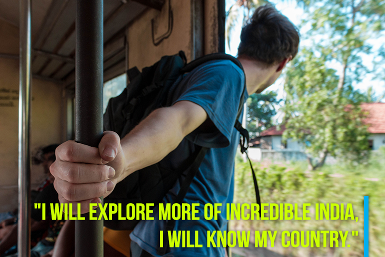 "Travel Resolution -""3. I will explore more of incredible India, I will know my country."""