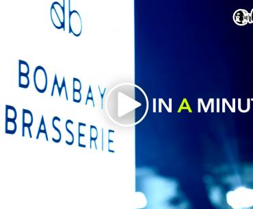 Experience Mumbai's Newest Restaurant, Bombay Brasserie #InAMinute