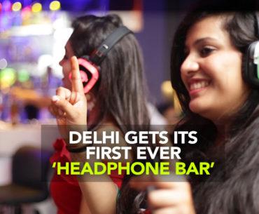 Headphones Bar Of Delhi Will Give You The Coolest 'Vaaatavaran'!