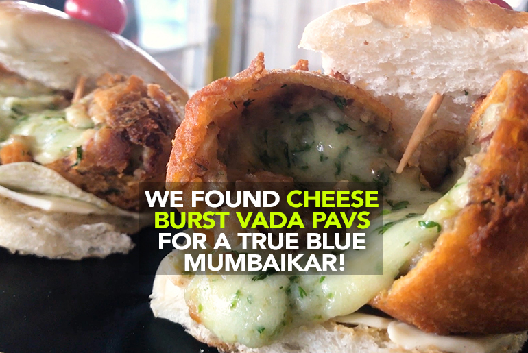 Cheese Burst Vada Pav