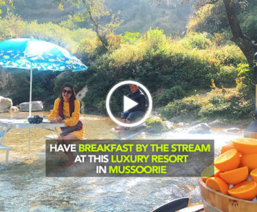 Have Breakfast By The Stream At The Queen Of Hills Put Together By JW Marriott Mussoorie