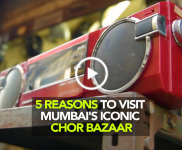 5 Reasons To Visit The Famous 'Chor Bazar' In Mumbai