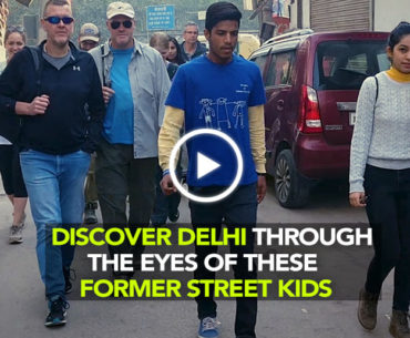 Walk Into The Street Life Of Delhi With The Guides Of Salaam Baalak Trust NGO