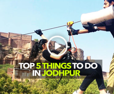 Here Are Top 5 Things To Do In Jodhpur