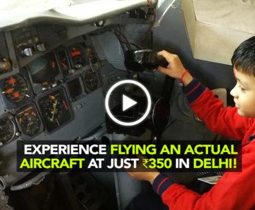 Visit Aeroplanet In Delhi For A Cockpit Tour & Emergency Landings