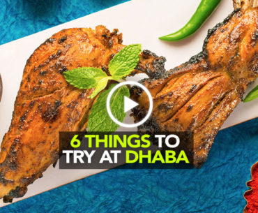 6 Authentic Punjabi Dishes You Can't Miss At Dhaba