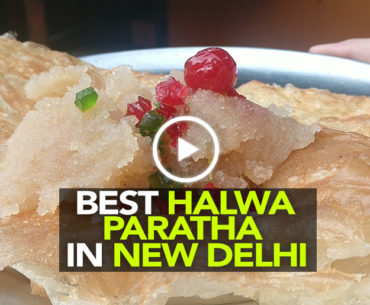 Indulge In This North-Indian Delicacy – Halwa Paratha In Delhi