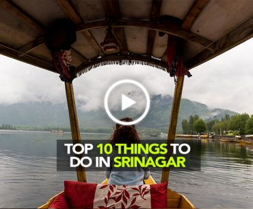 Top 10 Things To Do In Srinagar