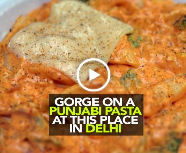Gorge On Punjabi & Nachos Pasta At Billu's Hut In Delhi