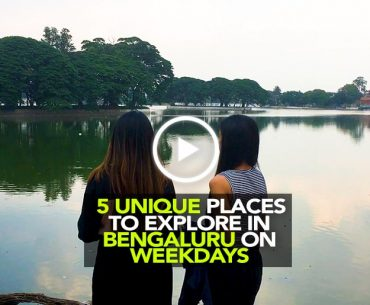 5 Offbeat Places To Visit In Bengaluru On A Weekday