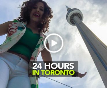 How To Make The Most Of 24 Hours In Toronto