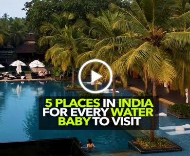 5 Places In India For Every Water Baby Has To Visit