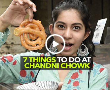 7 Hidden Gems Of Chandni Chowk