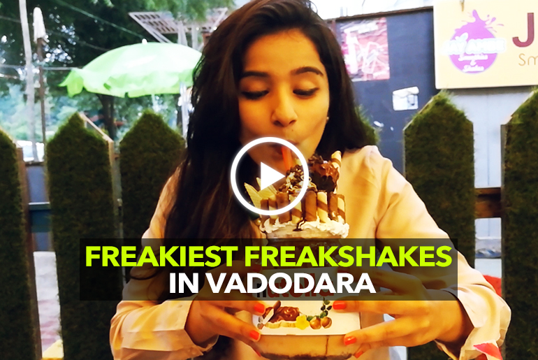 Indulge In Freakiest Freakshakes At Nukkad Pe In Vadodara
