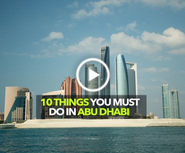10 Things You Must Do In Abu Dhabi