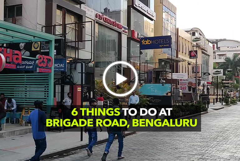 6 Things To Do At Brigade Road In Bengaluru