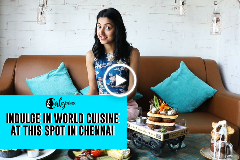 Indulge Yourself In World Cuisine At This One Stop In Chennai