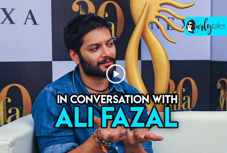 Curly Tales In Conversation With Ali Fazal